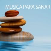 Música para Sanar - Canciones de Relajacion para Reiki Sanar el Alma