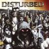 Ten Thousand Fists (Bonus Track Version), Disturbed