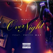 Over Night (feat. Fetty Wap) - Single
