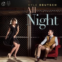 Kyle Deutsch - All Night