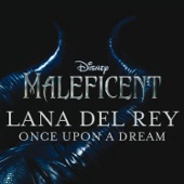 "Once Upon a Dream (from ""Maleficent"") - Single"
