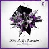 Armada Deep House Selection, Vol. 1 (The Finest Deep House Tunes)