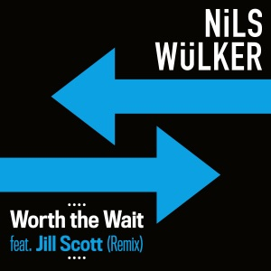 Nils Wulker Ft Jill Scott - Worth The Wait