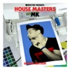 Defected Presents House Masters - MK (Second Edition)