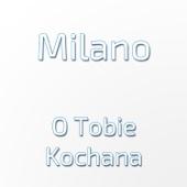 O Tobie Kochana Milano Czasoumilacz