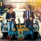 Verschiedene Interpreten - Can a Song Save Your Life? (Music From and Inspired By the Original Motion Picture) [Deluxe] Grafik