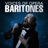 Voices of Opera: Baritones and Basses