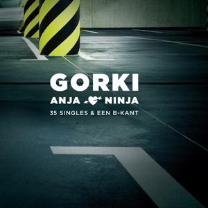 Gorki - Anja - Ninja