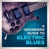 A Beginners Guide to Electric Blues