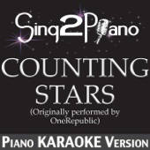 Counting Stars (Originally Performed By OneRepublic) [Piano Karaoke Version]