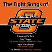 The Trilogy: The Waving Song, Ride'em Cowboys, O.S.U. Chant - Oklahoma State University Cowboy Marching Band