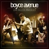 Live in Los Angeles, Boyce Avenue