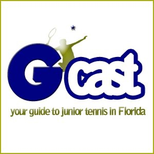 The G-Cast - Your Guide to Junior Tennis in Florida