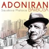 Adoniran Barbosa - Saudosa Maloca  arte