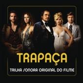 Trapaça (Trilha Sonora Original Do Filme)