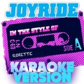 Joyride (In the Style of Roxette) [Karaoke Version]