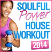 Soulful Power House Workout, Vol. 2