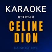 Karaoke (In the Style of Celine Dion)
