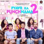 Pyaar Ka Punchnama 2 (Original Motion Picture Soundtrack) - EP - Sharib, Toshi & Hitesh Sonik