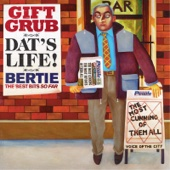 Dat's Life! Gift Grub - Bertie, The Best Bits So Far