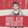 Americoustic - EP, Hoodie Allen