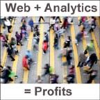Web + Analytics = Profits
