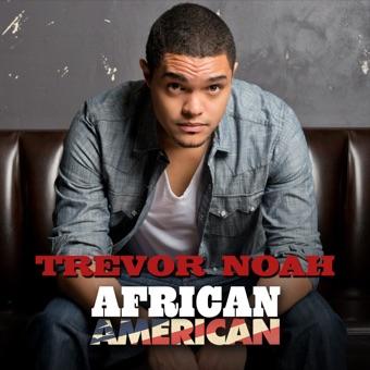 African American – Trevor Noah