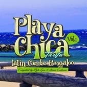 Playa Chica Tarifa, Vol. 1 (Latin, Combo, Boogaloo)