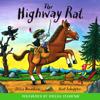The Highway Rat (Unabridged) - Julia Donaldson