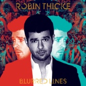 Blurred Lines (feat. T.I. & Pharrell) - Robin Thicke Cover Art