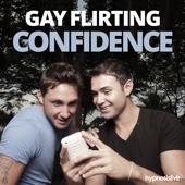 Gay Flirting Confidence - Hypnosis