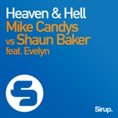 Heaven & Hell (Remixes) [Mike Candys vs. Shaun Baker] [feat. Evelyn] - EP
