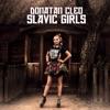 Slavic Girls - Single