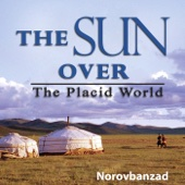 The Sun Over the Placid World - Norovbanzad