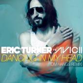 Dancing in My Head (Tom Hangs Remix) [Eric Turner vs. Avicii] - Single cover art