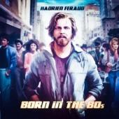 Hadrien Feraud - Born In the 80'S  artwork