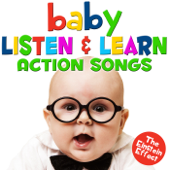 Baby Listen & Learn Action Songs - The Einstein Effect