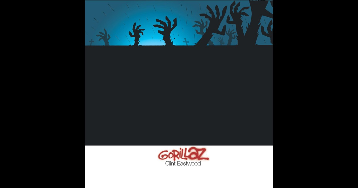 "singles in clint ""clint eastwood"" is the phenomenal debut single from ""virtual band"" gorillaz, dropped in 2001 the funky aesthetic of the video and the song's menacing, mellow beat made it one of the singles to bump in that year."