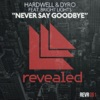 Never Say Goodbye (feat. Bright Lights) [Radio Edit]