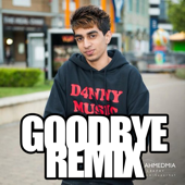 Goodbye (Remix) [feat. D4nny & Jus Reign]
