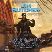 Jim Butcher - The Aeronaut's Windlass: The Cinder Spires, Book 1 (Unabridged)  artwork