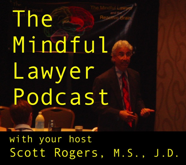 The Mindful Lawyer Podcast