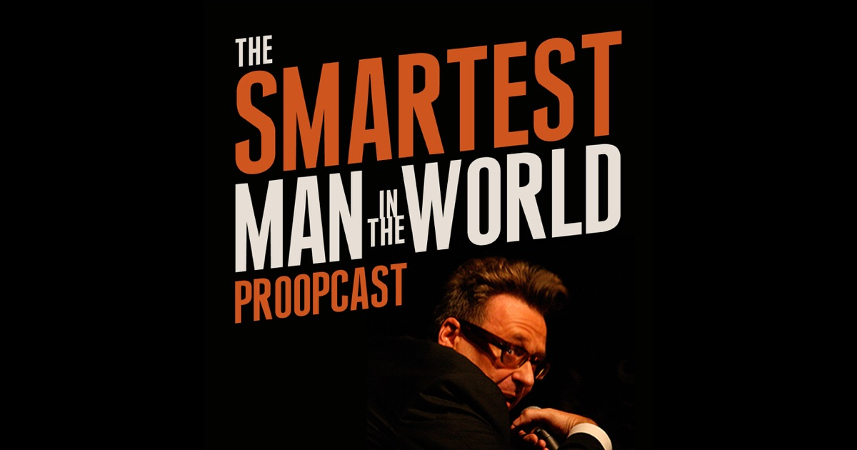 The Smartest Man in the World by Greg Proops on iTunes