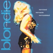 Remixed Remade Remodeled: The Blondie Remix Project cover art