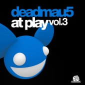 At Play Vol. 3 (Melleefresh vs. deadmau5)