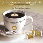 Saint-Germain-Des-Prés Café, Vol. 15 by Thievery Corporation