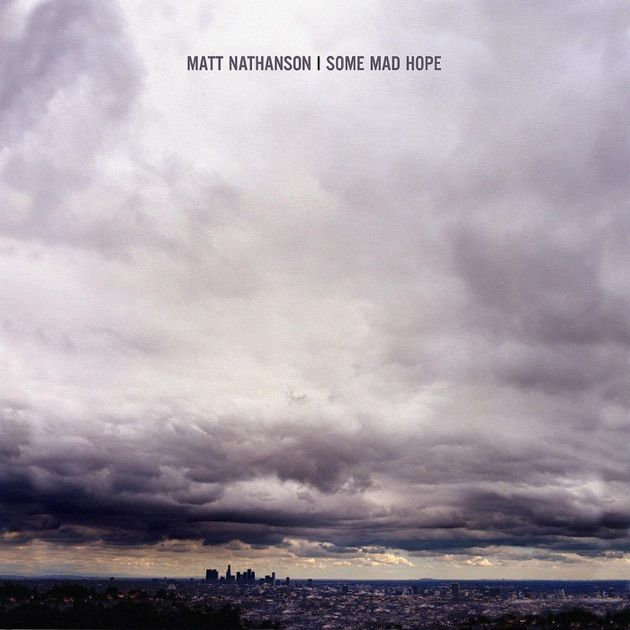 Some Mad Hope by Matt Nathanson