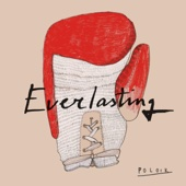 Everlasting - Polock