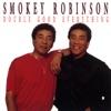 Double Good Everything, Smokey Robinson
