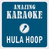 Hula Hoop (Karaoke Version) [Originally Performed By Omi]